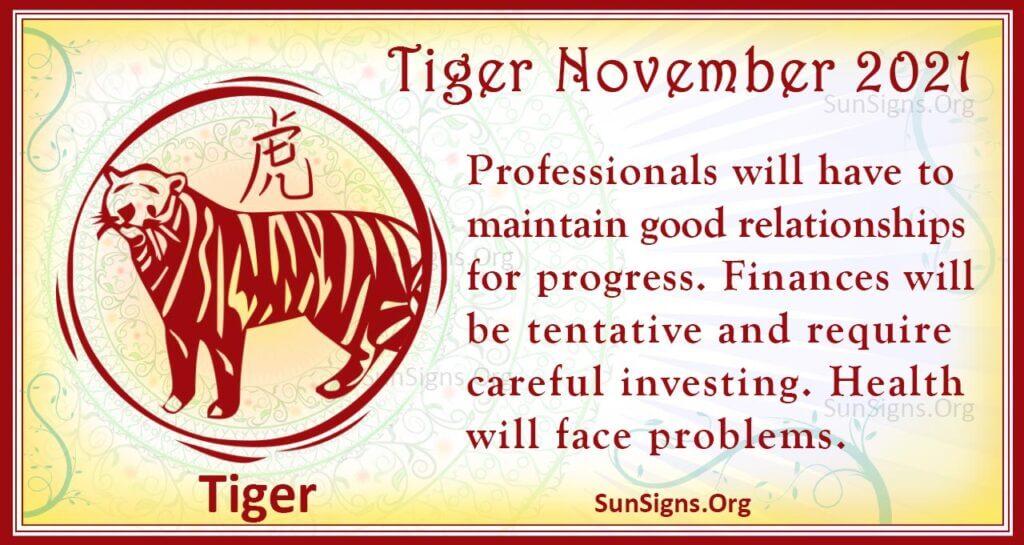 tiger november 2021