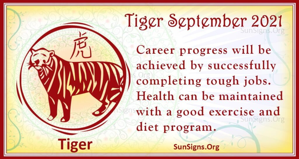 tiger september 2021