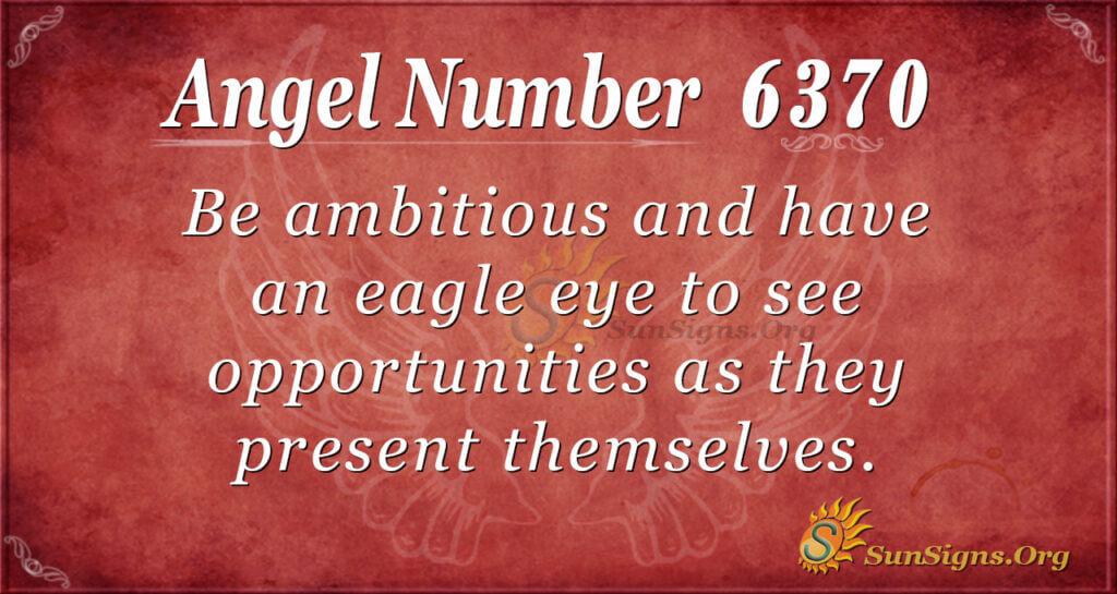 6370 angel number