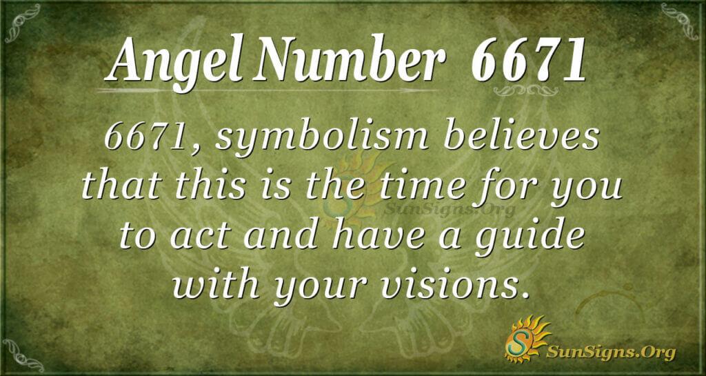 6671 angel number
