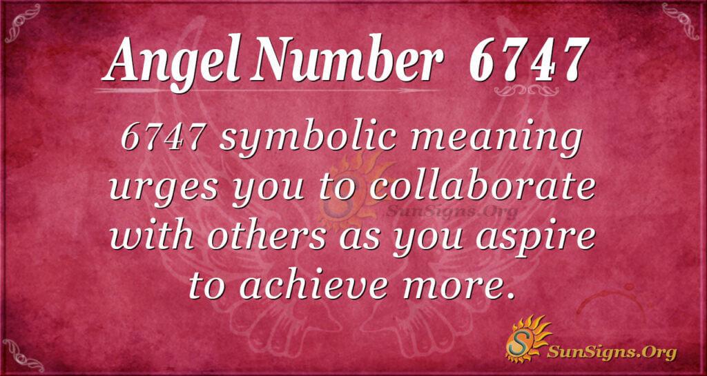 6747 angel number