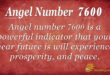 7600 angel number