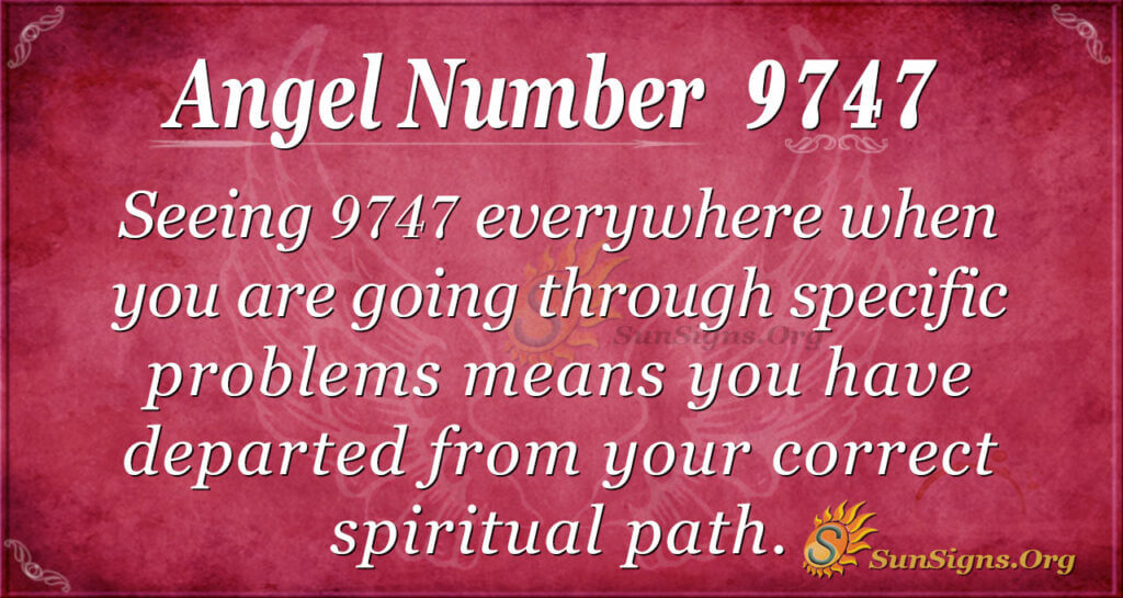 9747 angel number