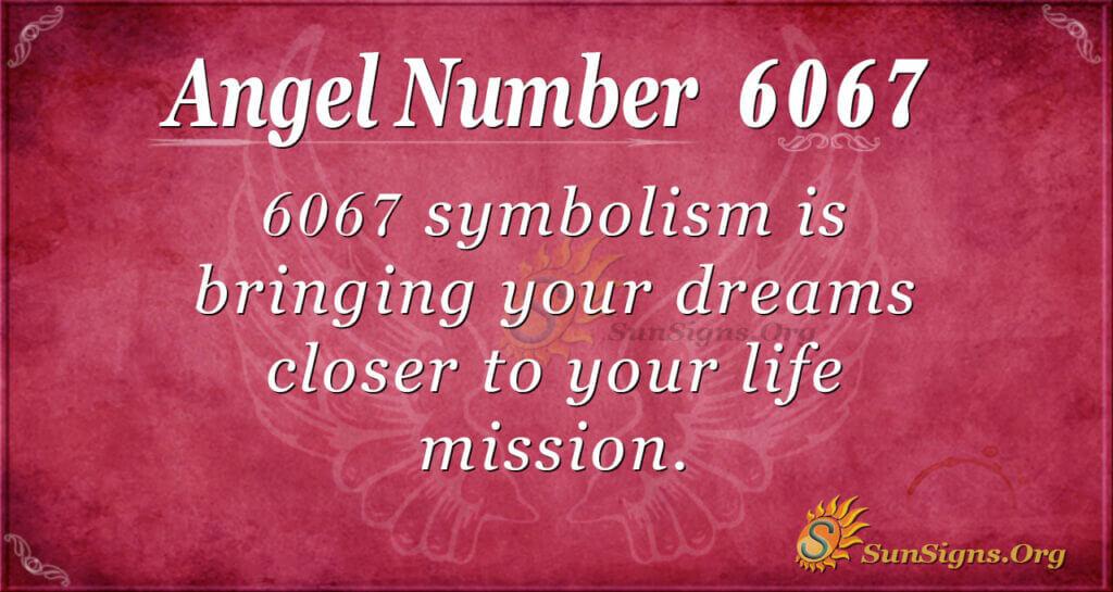 6067 angel number