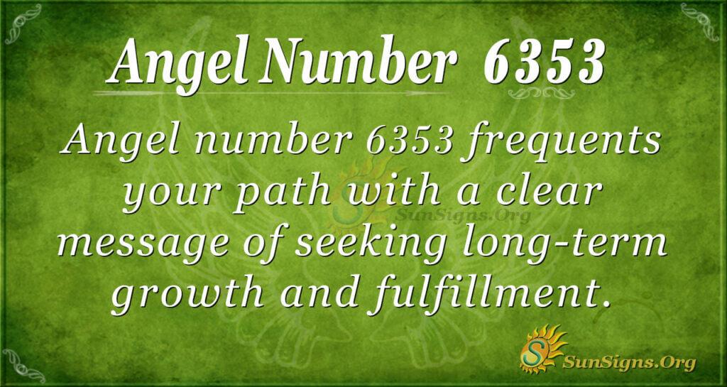 6353 angel number