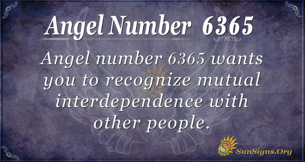 6365 angel number