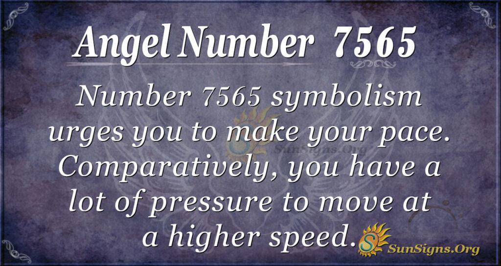 7565 angel number