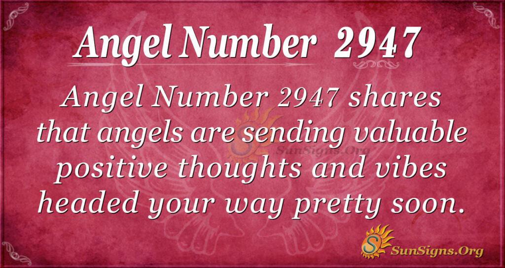2947 angel number