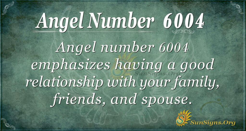 6004 angel number