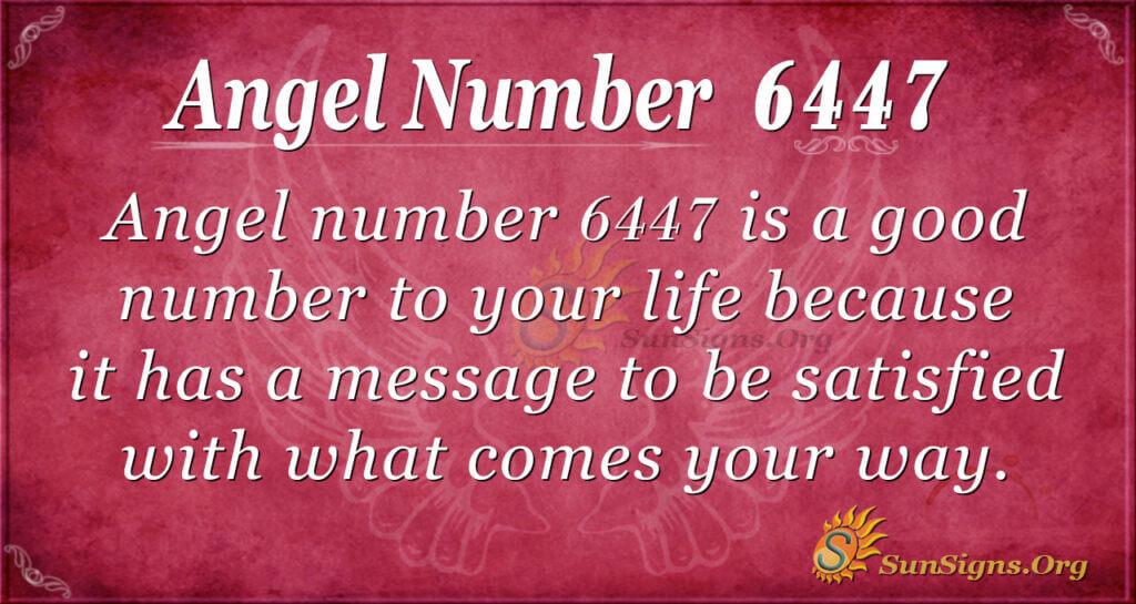 6447 angel number