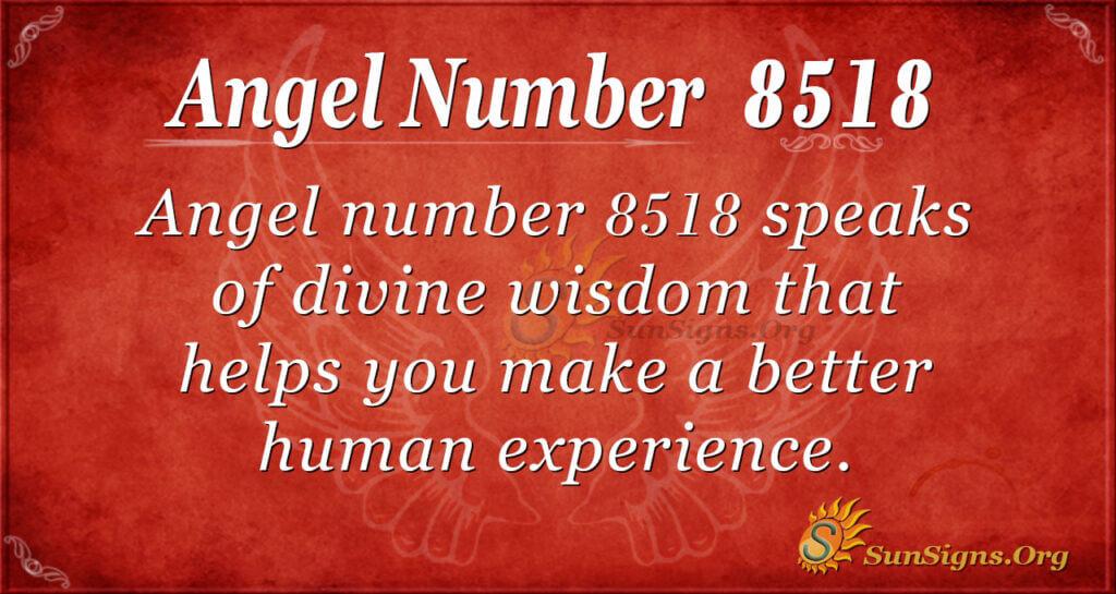 8518 angel number