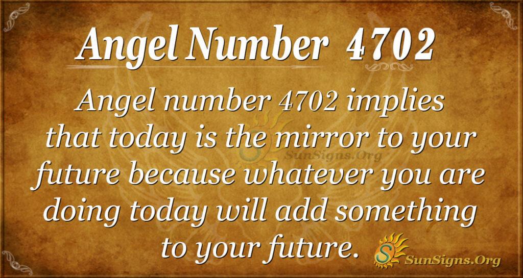 4702 angel number
