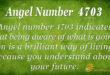 4703 angel number