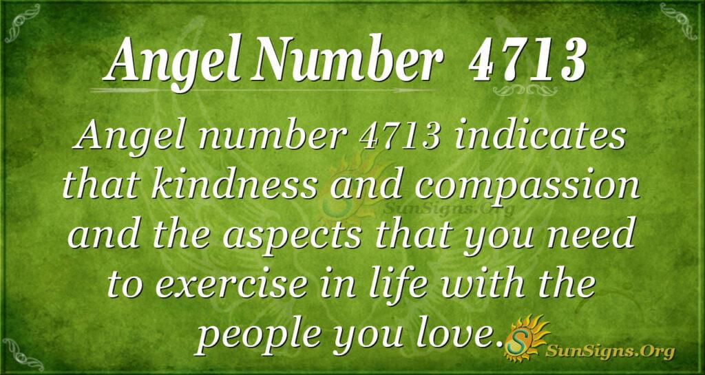 4713 angel number