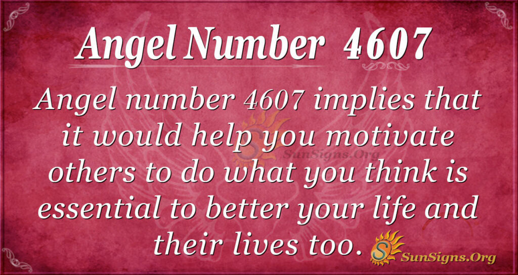 4607 angel number