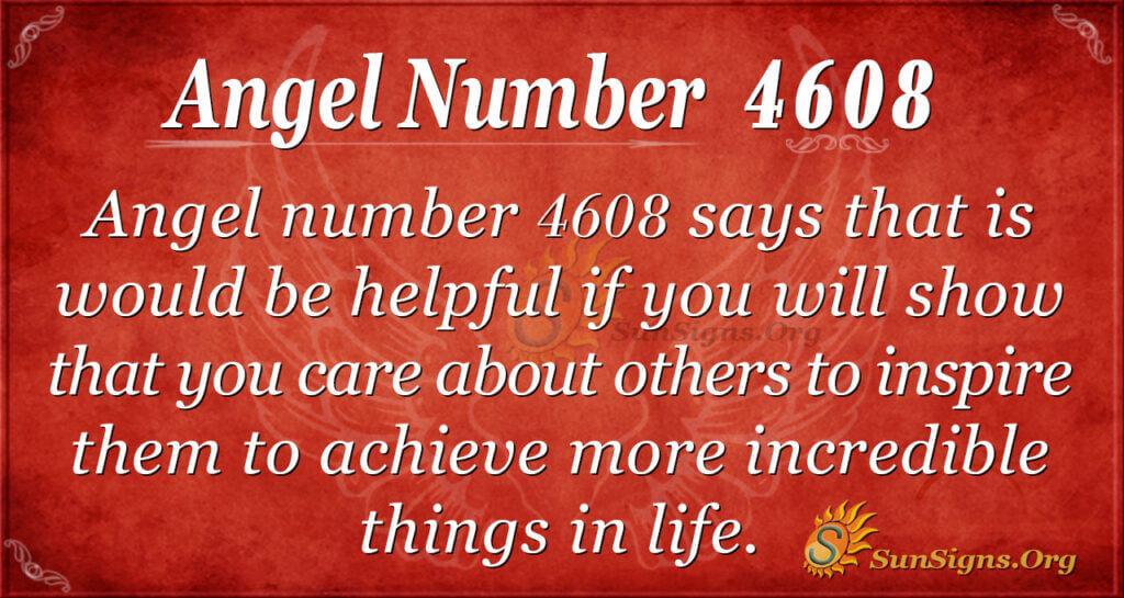 4608 angel number