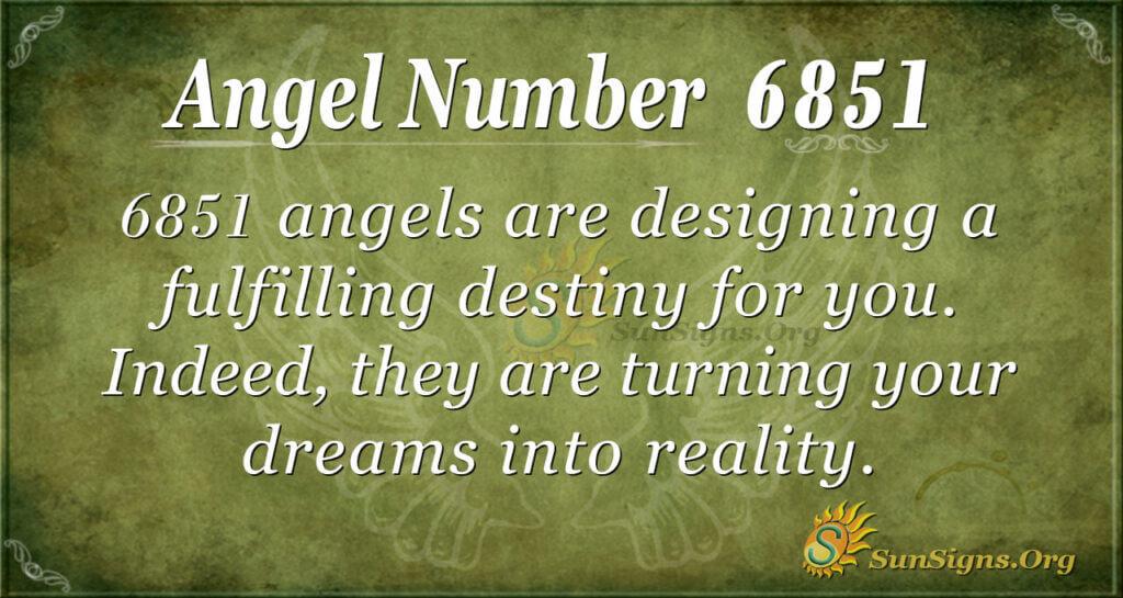 6851 angel number