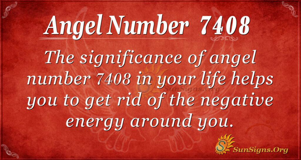 7408 angel number