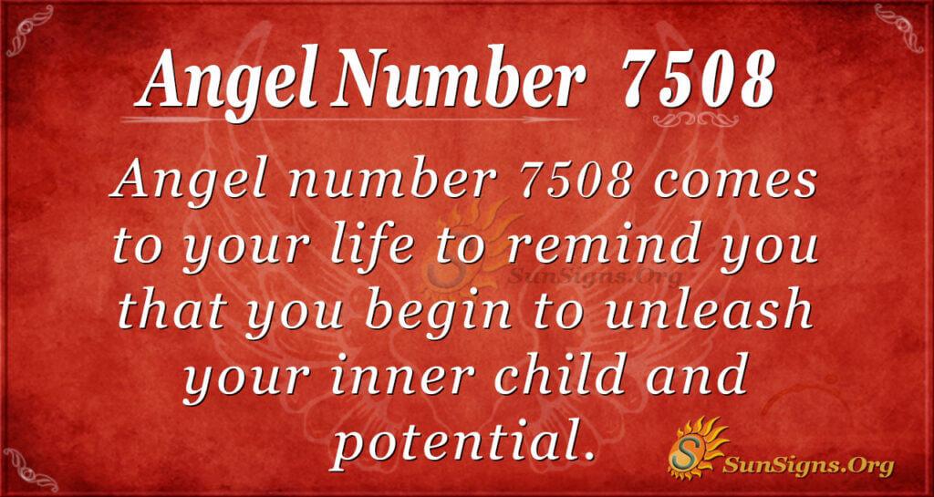 7508 angel number
