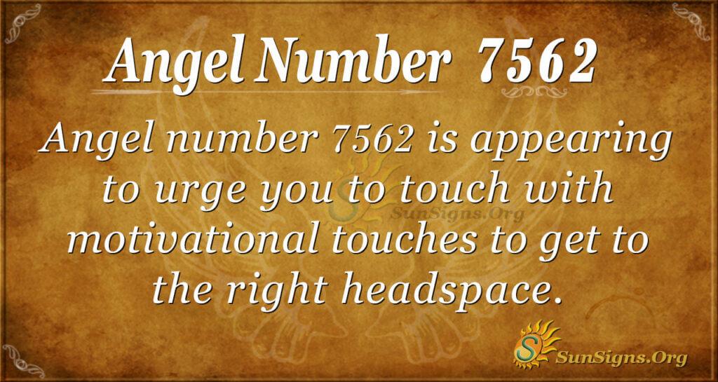 7562 angel number
