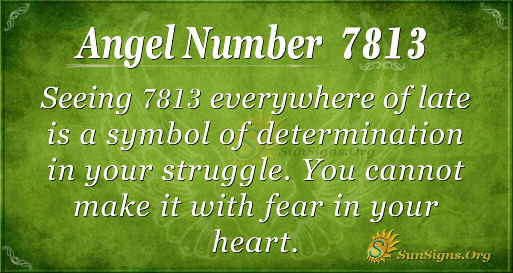 7813 angel number