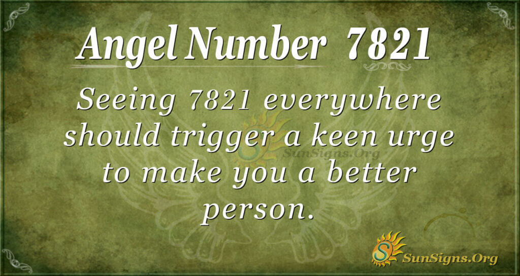7821 angel number