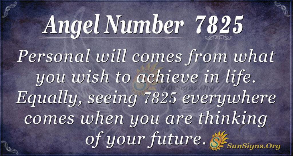 7825 angel number