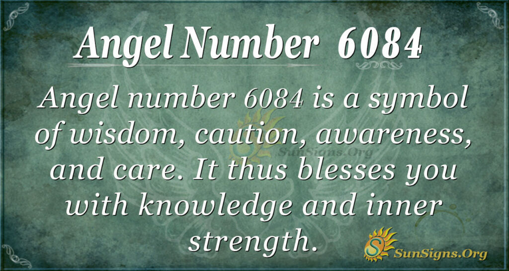 6084 angel number