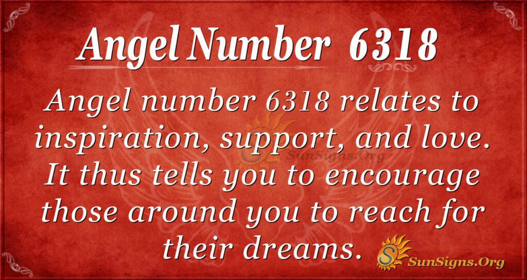 6318 angel number