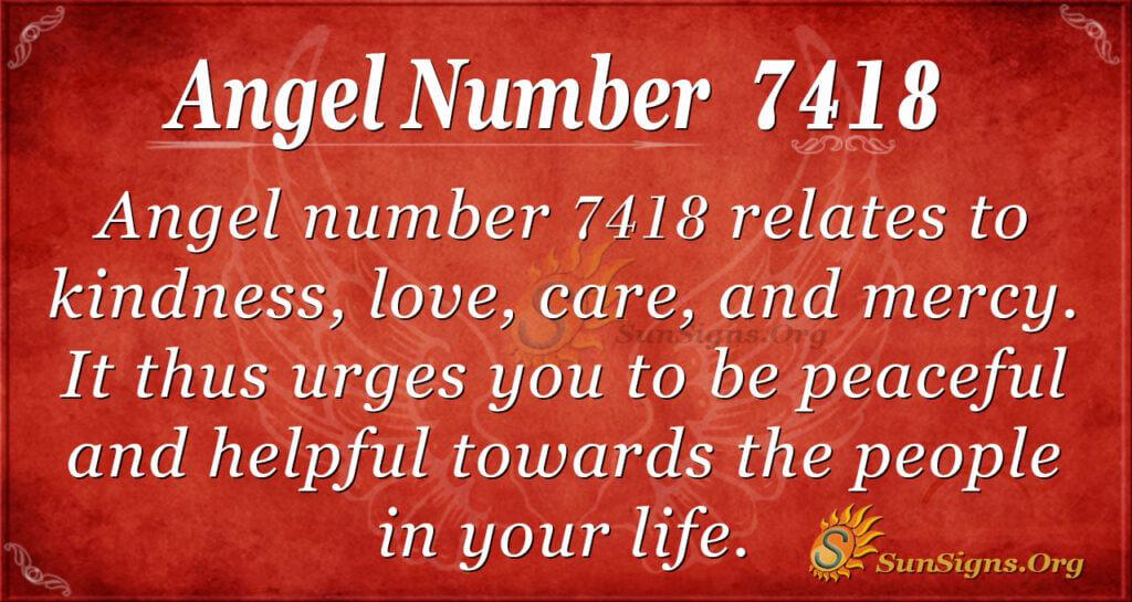 7418 angel number