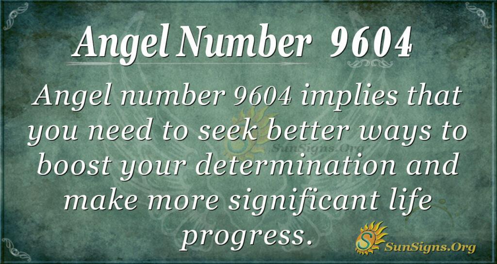 9604 angel number