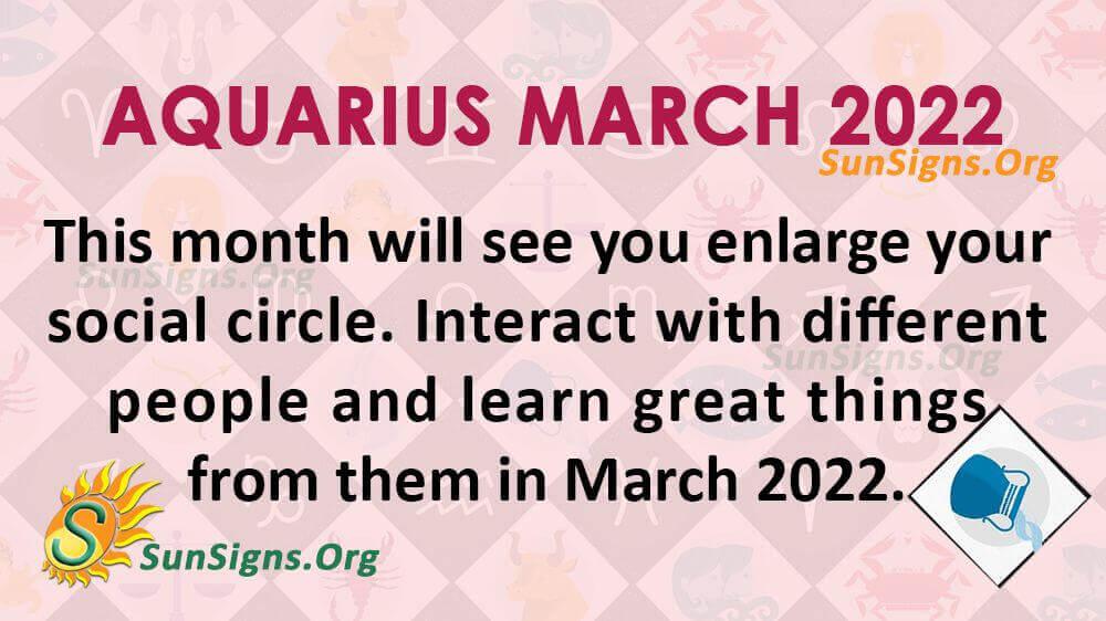 aquarius march 2022