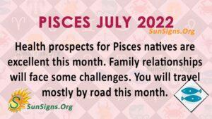 pisces july 2022