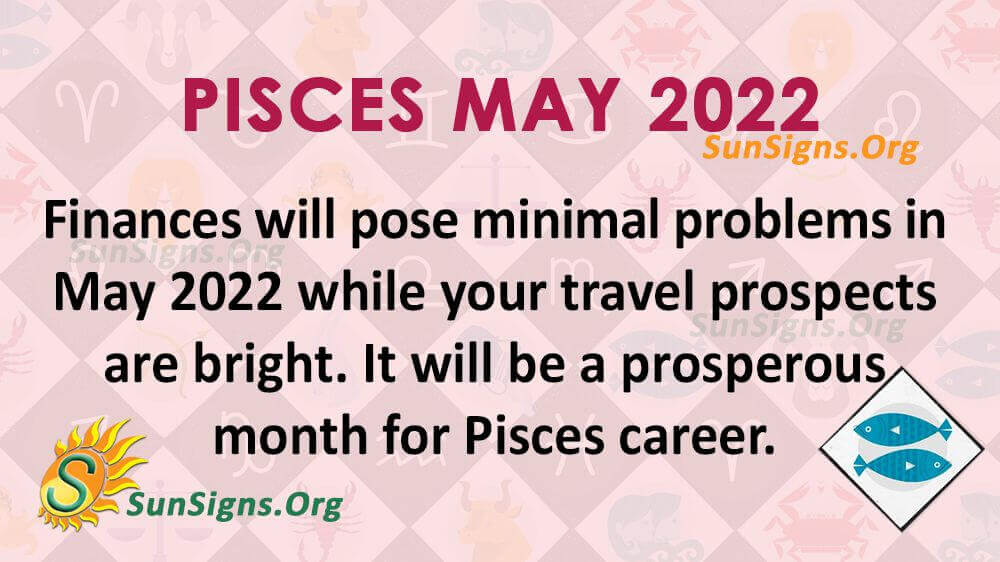 pisces may 2022