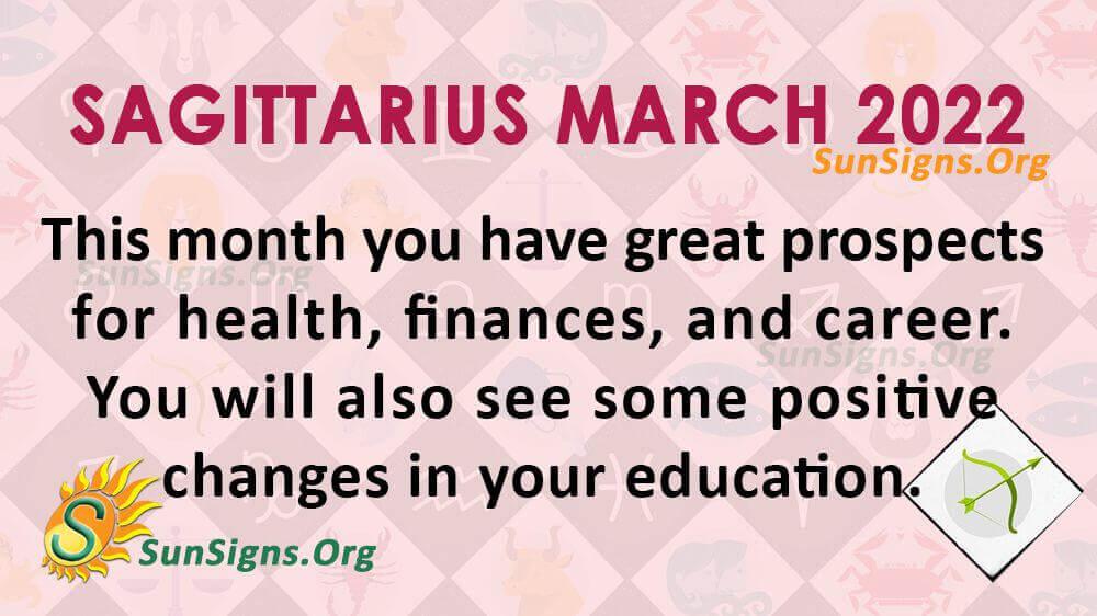 sagittarius march 2022