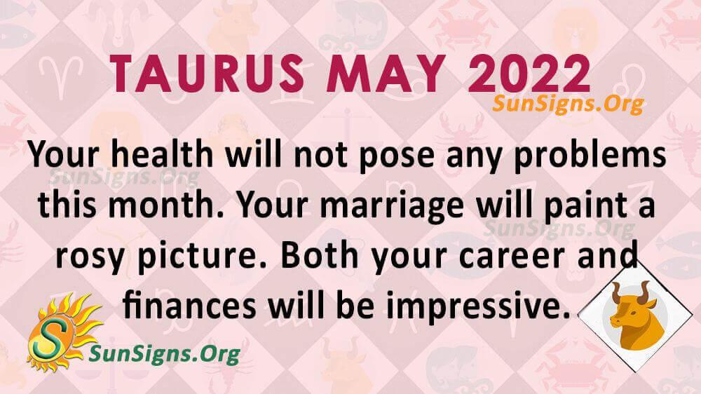 taurus may 2022